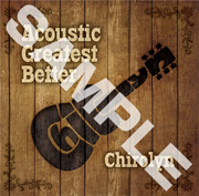 Chirolyn『Chirolyn acoustic Greatest Better』